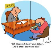 "Comic text: ""Of course it's only one dollar... It's a small business loan."""
